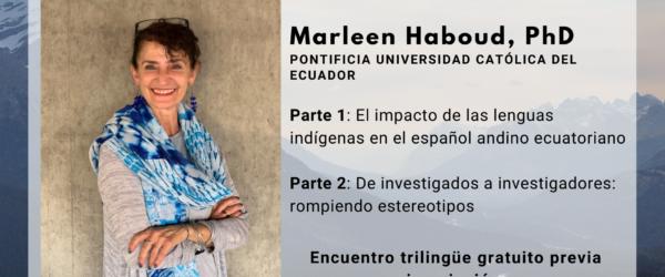 Más allá de las lenguas y las culturas oficiales en el Ecuador; Universidad de Quebec en Montreal, Canadá.