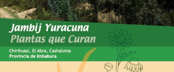 Jambij Yuracuna: Plantas que curan