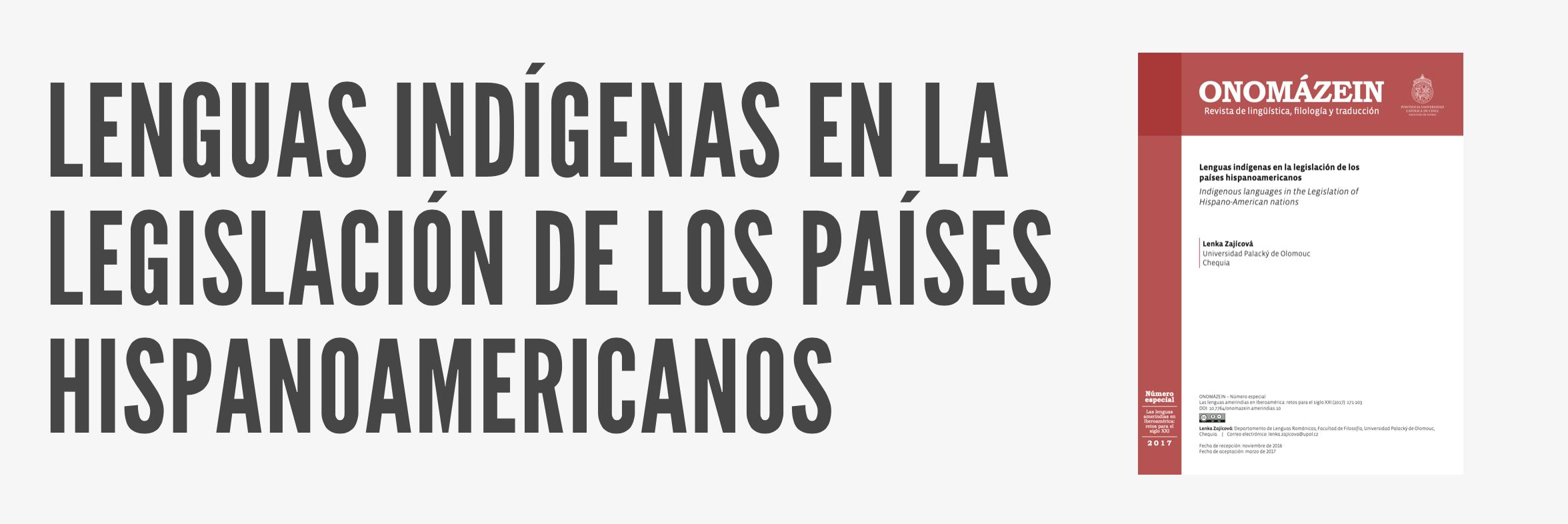 LENGUAS INDÍGENAS EN LA LEGISLACIÓN DE LOS PAÍSES HISPANOAMERICANOS
