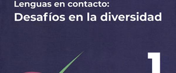 Lenguas en contacto: desafíos en la diversidad