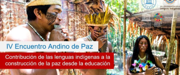 IV Encuentro Andino de Paz (UNESCO)