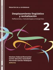 Desplazamiento Lingüístico y Revitalización
